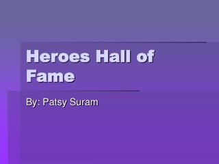 Heroes Hall of Fame