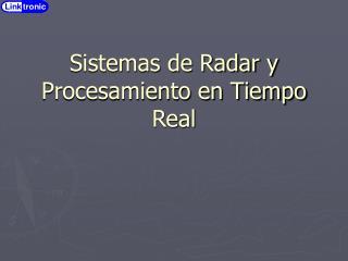 Sistemas de Radar y Procesamiento en Tiempo Real