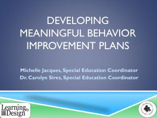 Developing   Meaningful  Behavior Improvement  Plans