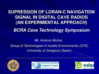 SUPRESSION OF LORAN-C NAVIGATION SIGNAL IN DIGITAL CAVE RADIOS  (AN EXPERIMENTAL APPROACH)