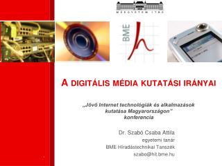 A digitális média kutatási irányai