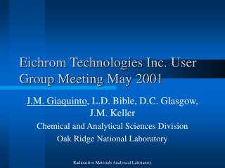 Eichrom Technologies Inc. User Group Meeting May 2001