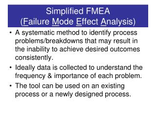 Simplified FMEA ( F ailure  M ode  E ffect  A nalysis)