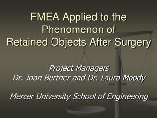 FMEA Applied to the Phenomenon of  Retained Objects After Surgery
