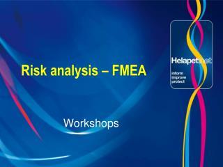 Risk analysis � FMEA