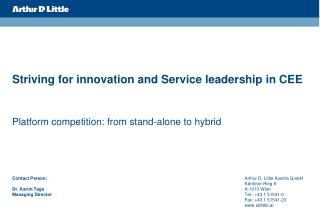 Striving for innovation and Service leadership in CEE