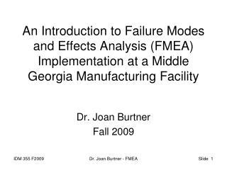 Dr. Joan Burtner Fall  2009