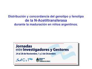 Distribución y concordancia del genotipo y fenotipo  de la N-Acetiltransferasa