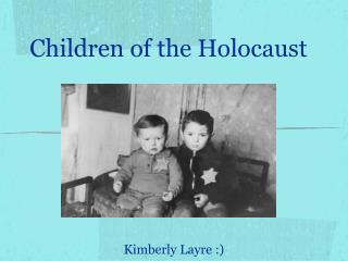 Kimberly Layre :)