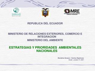 REPUBLICA DEL ECUADOR MINISTERIO DE RELACIONES EXTERIORES, COMERCIO E INTEGRACION