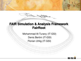 FAIR Simulation & Analysis Framework FairRoot