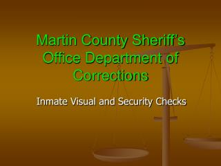 Martin County Sheriff's Office Department of Corrections