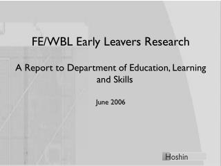 FE/WBL Early Leavers Research