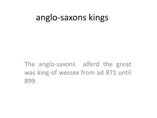 anglo-saxons  kings