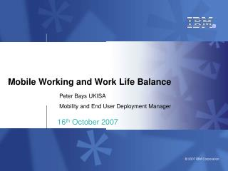 Mobile Working and Work Life Balance