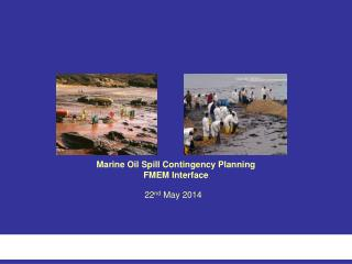 Marine Oil Spill Contingency Planning FMEM Interface
