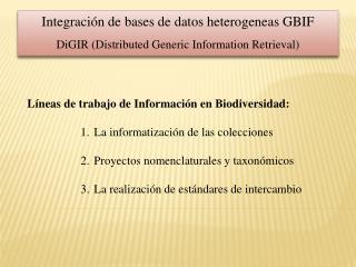 Líneas de trabajo de Información en Biodiversidad: La informatización de las colecciones