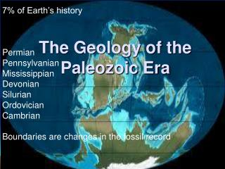 The Geology of the Paleozoic Era