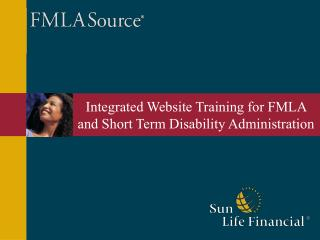 Integrated Website Training for FMLA and Short Term Disability Administration