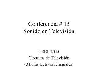 Conferencia # 13 Sonido en Televisión
