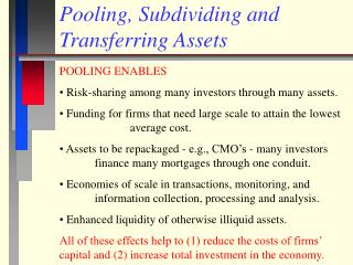 Pooling, Subdividing and Transferring Assets