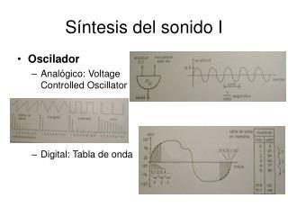 Síntesis del sonido I