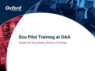 Eco Pilot Training at OAA
