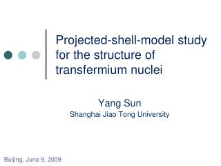 Projected-shell-model study for the structure of transfermium nuclei