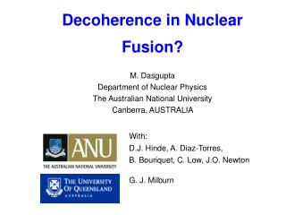 Decoherence in Nuclear Fusion?