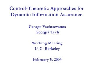 Control-Theoretic Approaches for Dynamic Information Assurance