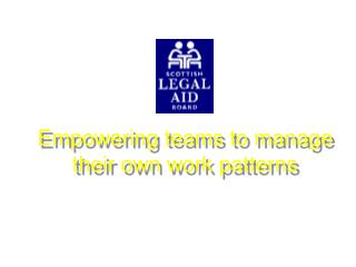 Empowering teams to manage their own work patterns
