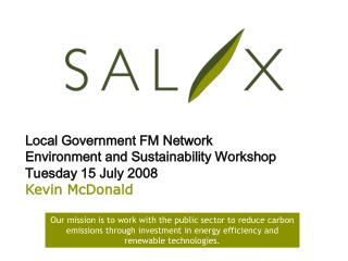 Local Government FM Network Environment and Sustainability Workshop Tuesday 15 July 2008