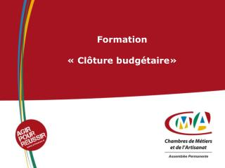Formation ��Cl�ture budg�taire�