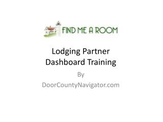 Lodging Partner  Dashboard Training
