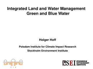 Integrated Land and Water Management    Green and Blue Water