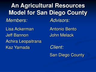 An Agricultural Resources Model for San Diego County