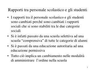 Rapporti tra personale scolastico e gli studenti