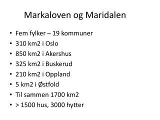 Markaloven og Maridalen