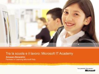 Tra la scuola e il lavoro: Microsoft IT Academy