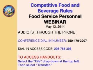 Competitive Food and Beverage Rules Food Service Personnel WEBINAR May 13, 2014