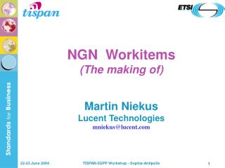 NGN  Workitems (The making of)