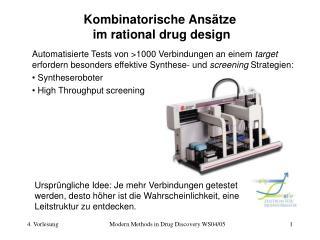 Kombinatorische Ansätze  im rational drug design