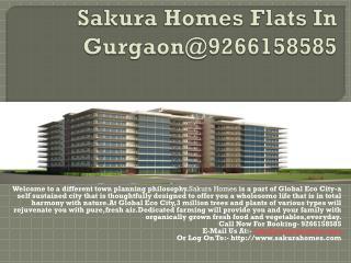 Sakura Homes Flats In Gurgaon@9266158585
