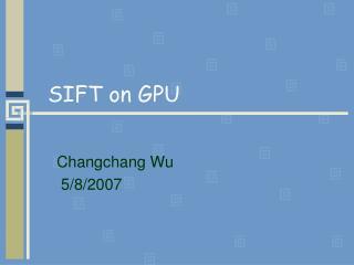 SIFT on GPU