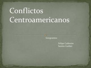 Conflictos Centroamericanos