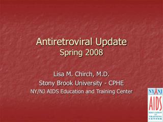 Antiretroviral Update Spring 2008