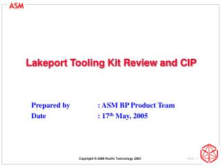 Lakeport Tooling Kit Review and CIP