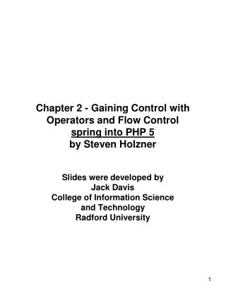 Chapter 2 - Gaining Control with Operators and Flow Control spring into PHP 5 by Steven Holzner