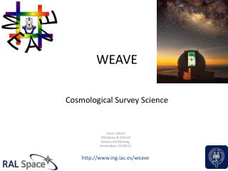WEAVE                 Cosmological Survey Science