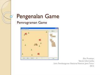 Pengenalan  Game